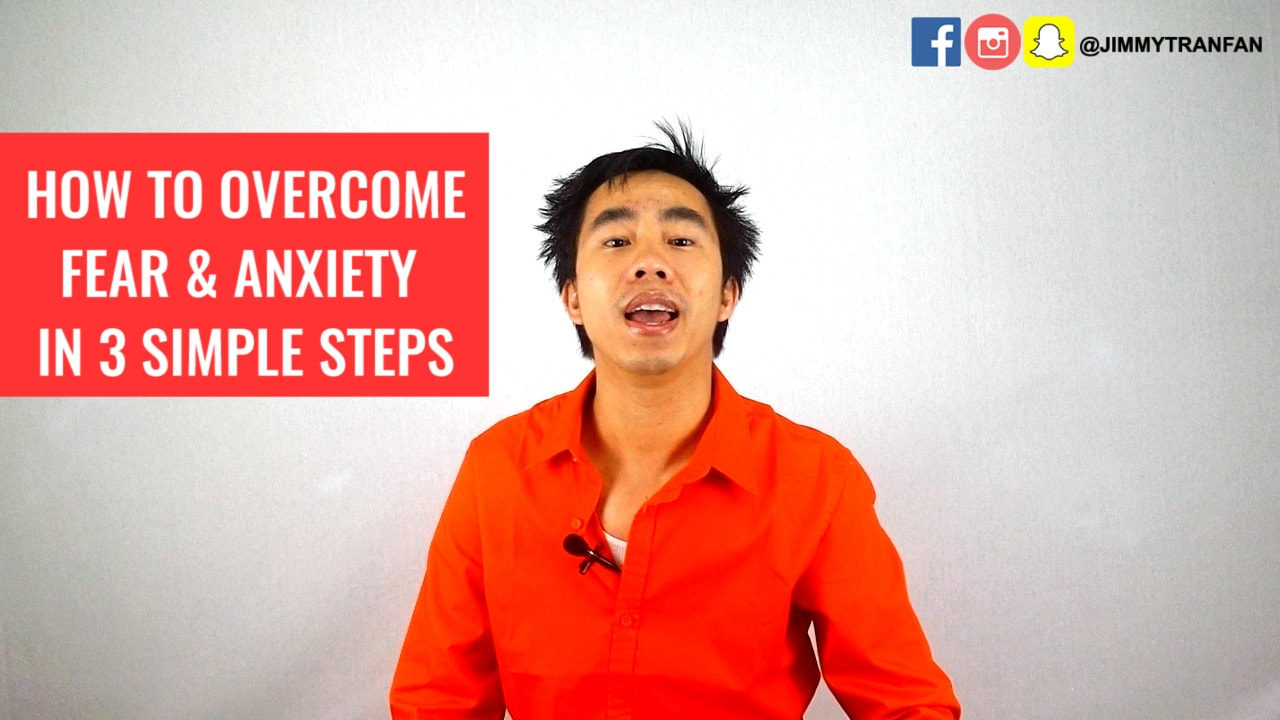 How to overcome fear & anxiety