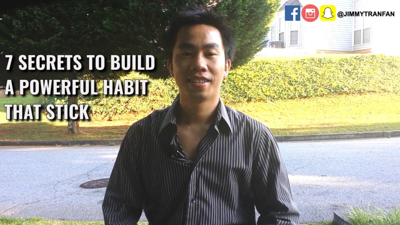 7 secrets to build a powerful habit