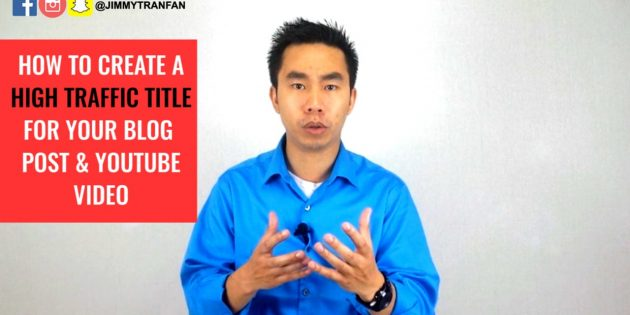 How to create high traffic title for your blog post and youtube video