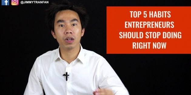 top 5 habit entrepreneurs should stop doing right now