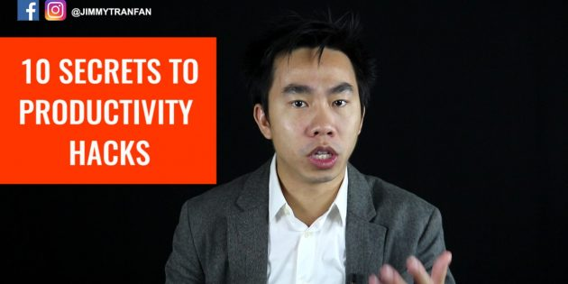 10-secrets-to-productivity-hacks-jimmy-tran